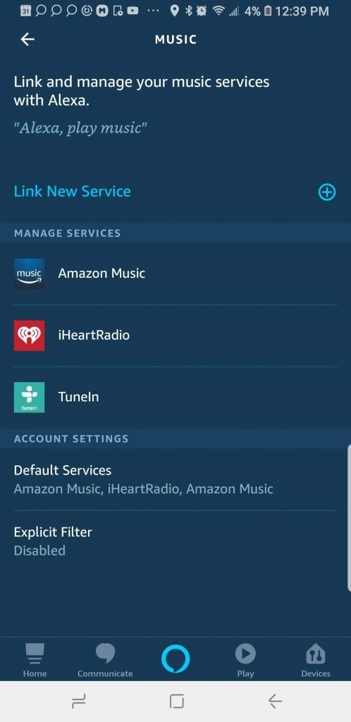Add your desired streaming account to Alexa.  s